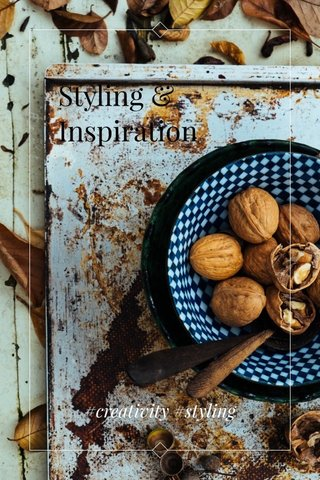 Styling & Inspiration #creativity #styling