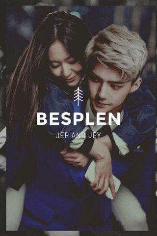 BESPLEN JEP AND JEY