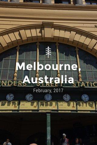 Melbourne, Australia February, 2017