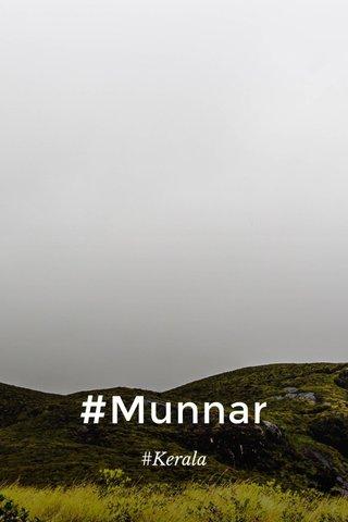#Munnar #Kerala