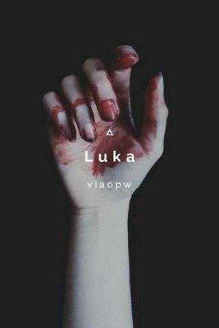 Luka viaopw