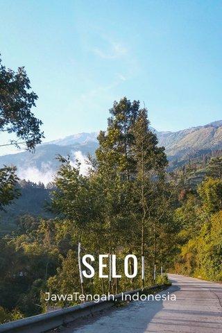 SELO JawaTengah, Indonesia