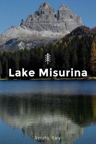 Lake Misurina Veneto, Italy