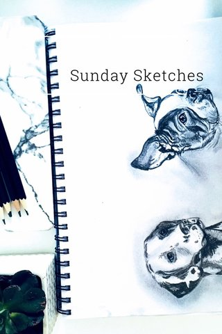 Sunday Sketches You