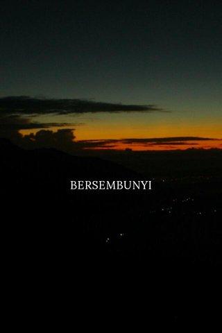 BERSEMBUNYI