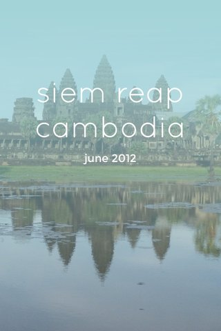 siem reap cambodia june 2012