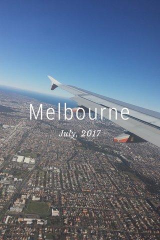 Melbourne July, 2017