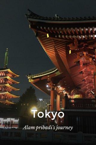 Tokyo Alam pribadi's journey