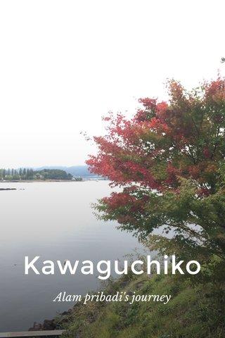 Kawaguchiko Alam pribadi's journey
