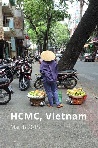HCMC, Vietnam March 2015