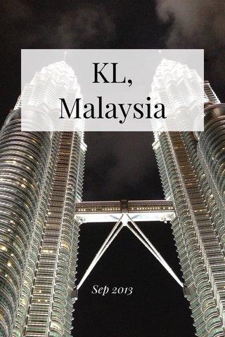 KL, Malaysia Sep 2013