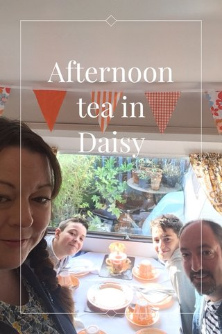Afternoon tea in Daisy