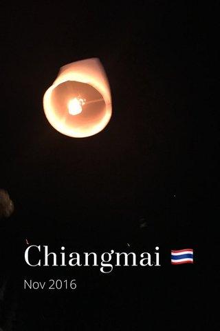 Chiangmai 🇹🇭 Nov 2016