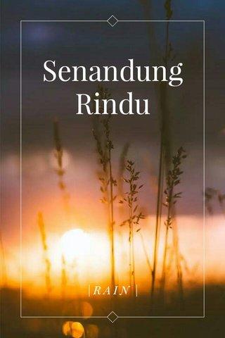 Senandung Rindu |RAIN |