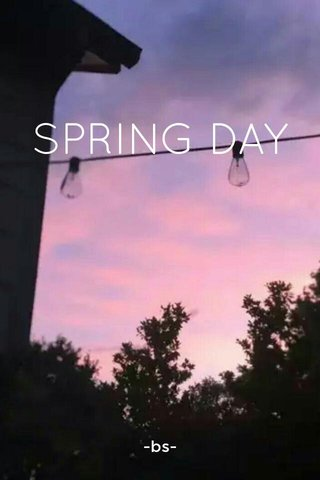 SPRING DAY -bs-