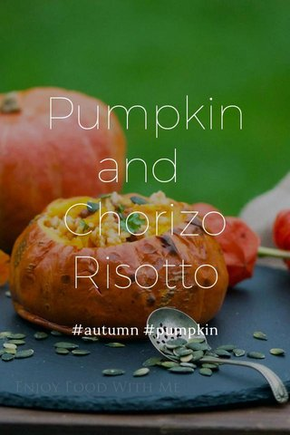 Pumpkin and Chorizo Risotto #autumn #pumpkin