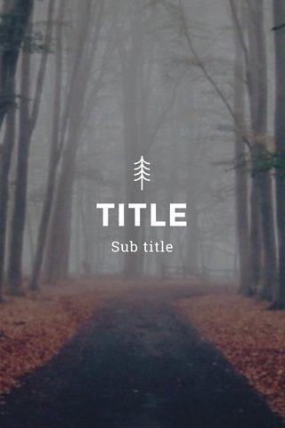 TITLE Sub title