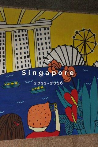 Singapore 2011-2016