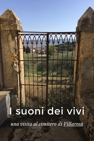I suoni dei vivi una visita al cimitero di Villarosa