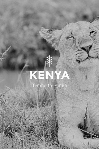 KENYA Tembo to Simba
