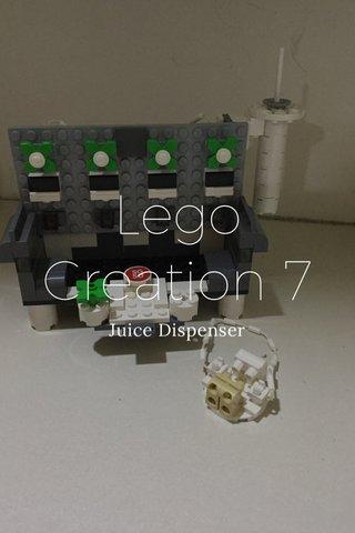 Lego Creation 7 Juice Dispenser