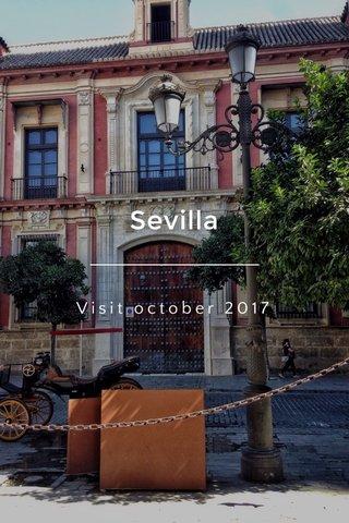 Sevilla Visit october 2017