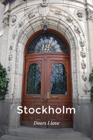Stockholm Doors I love
