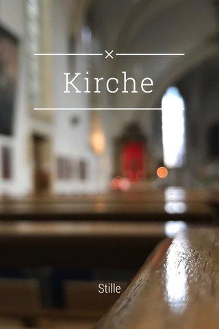 Kirche Stille