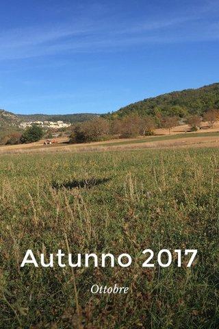 Autunno 2017 Ottobre
