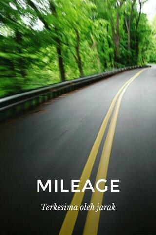 MILEAGE Terkesima oleh jarak
