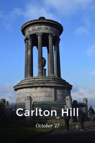 Carlton Hill October '17