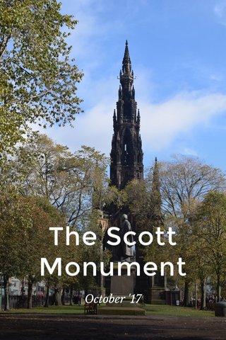 The Scott Monument October '17