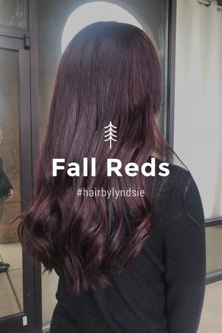 Fall Reds #hairbylyndsie