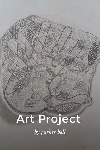 Art Project by parker bell