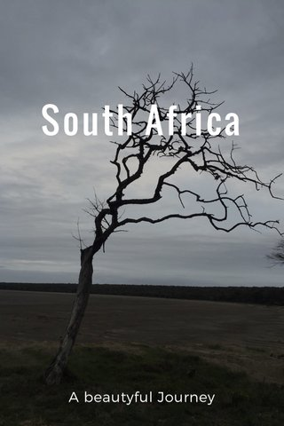 South Africa A beautyful Journey