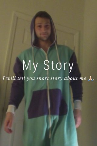 My Story I will tell you short story about me 🙏🏻,