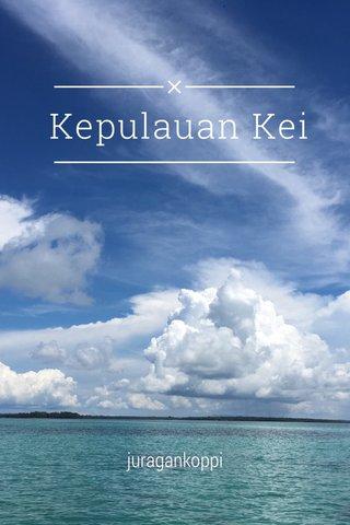 Kepulauan Kei juragankoppi