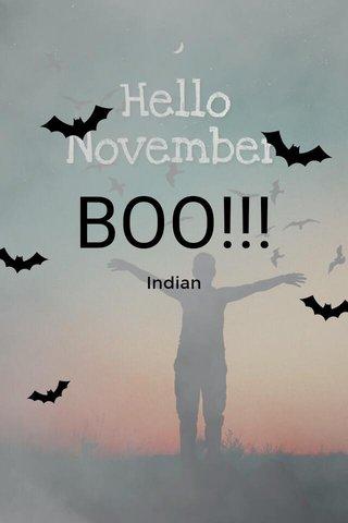 BOO!!! Indian