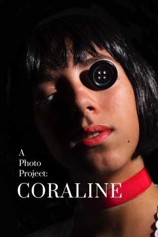 CORALINE A Photo Project:
