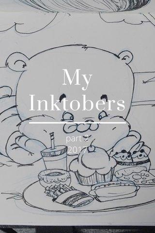 My Inktobers part 2 2017