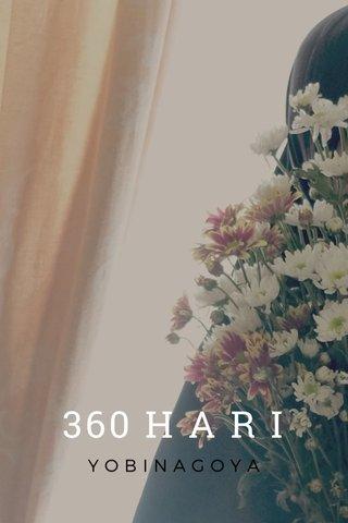 360 H A R I YOBINAGOYA