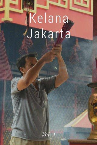 Kelana Jakarta Vol. 1
