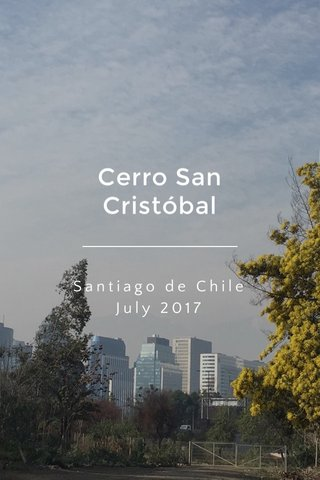 Cerro San Cristóbal Santiago de Chile July 2017