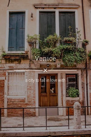 Venice a city to fall in love with