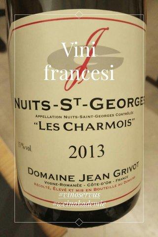 Vini francesi #vinoservus #weinakademie