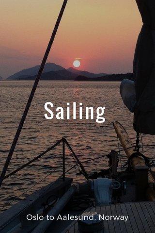 Sailing Oslo to Aalesund, Norway