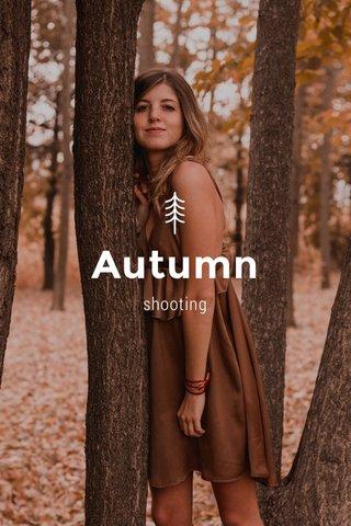 Autumn shooting