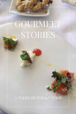 GOURMEET STORIES #1 TALES OF ITALIAN FOOD