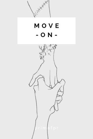 MOVE -ON- primafpr