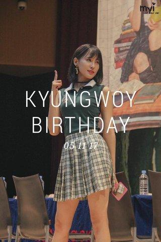 KYUNGWOY BIRTHDAY 05 11 17